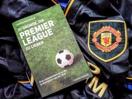 111 Gründe, die Premier League zu lieben