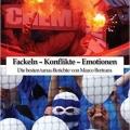 Fackeln - Konflikte - Emotionen: Die besten turus-Berichte von Marco Bertram