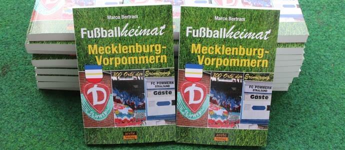 Fußballheimat Mecklenburg-Vorpommern: Von Altentreptow über Rostock bis Wustrow